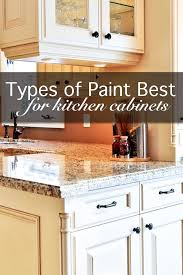 which type of paint is best for cabinets the 5 best types of paint for kitchen cabinets painted
