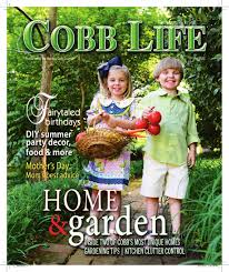 cobb life magazine may 2015 by otis brumby iii issuu