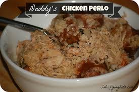 Main Dish Chicken Recipes - daddy u0027s chicken perlo pileau
