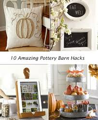 Potterybarn by Pottery Barn Hacks