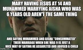Aisha Meme - defending muhammad is sick imgflip