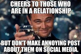 Post Meme - cheers to those who are in a relationship but dont make annoying