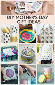 Cute Homemade Mothers Day Gifts by 110 Best Mother U0027s Day Gift Ideas Images On Pinterest Gifts