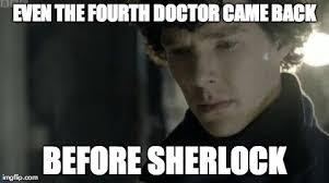 Funny Sherlock Memes - elegant funny sherlock memes 6 doctor who memes that make waiting