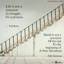 quote death is not the end suchandrima bose quotes yourquote