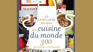 recette de cuisine du monde cuisine du monde ou les recettes des 5 continents