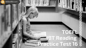 toefl ibt reading practice test 16 from barron u0027s toefl ibt