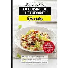 livre de cuisine pour d utant pour les nuls l essentiel de la cuisine de l étudiant pour les