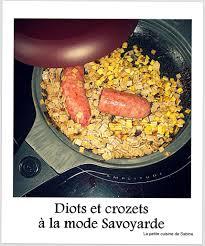 cuisiner les crozets crozets et diots de savoie la cuisine de sabine