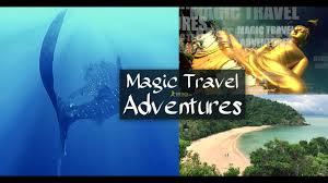 travel adventures images Magic travel adventures trailer 1 efetack jpg