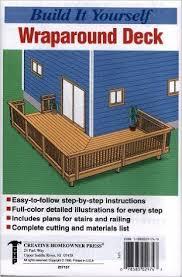 wrap around deck plans build it yourself wrap around deck the staff of creative homeowner