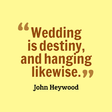 wedding quotes destiny picture heywood quote about wedding quotescover