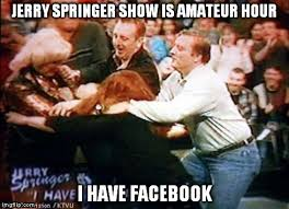 Jerry Springer Memes - jerry springer imgflip