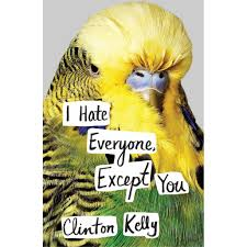 i everyone except you by clinton kelly