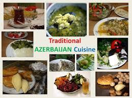 cuisine azerbaidjan traditional azerbaijan cuisine ppt
