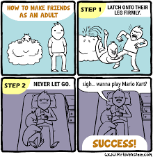 Make A Comic Meme - how to make friends as an adult mr lovenstein know your meme
