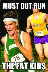 Meme Running - must out run the fat kids intense cross country kid quickmeme