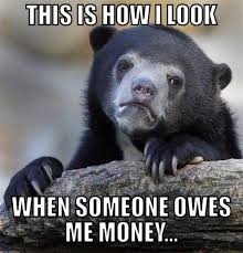 Pay Me My Money Meme - 50 very funny money meme pictures and images