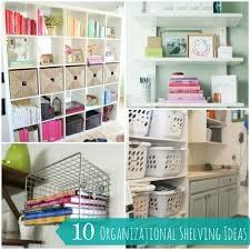At Home Diys by 10 Easy And Creative Shelving Organization Ideas For Your Home
