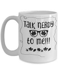 talk nerdy to me funny coffee mug gift idea for nerds in your