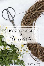 how to make a wreath how to make a wreath a step by step guide on sutton place