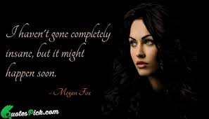 megan fox quotes with picture megan fox sayings quotespick com