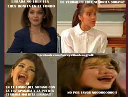 Soraya Montenegro Meme - soraya 13 memes del personaje de itat祗 cantoral que nunca pasar磧n