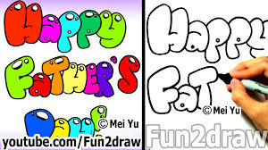 how to draw bubble letters happy father u0027s day fun things to