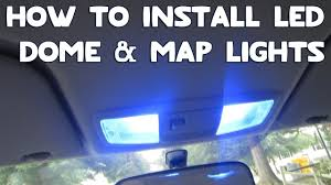 Car Interior Blue Lights How To Install Led Dome U0026 Map Lights In Your Car Youtube
