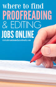 jobs for freelance writers and editors where to find online proofreading and editing jobs