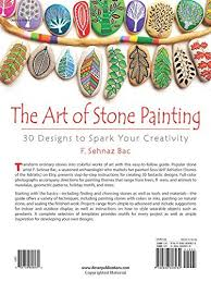 the art of stone painting 30 designs to spark your creativity f