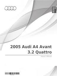 2005 audi a4 avant 3 2 quattro owner u0027s manual audi traffic
