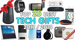 tech gifts 2017 top electronic gifts for 2017 2018