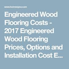 Estimating Flooring Costs by Best 20 Flooring Cost Ideas On