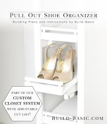the build basic custom closet system u2013 pull out shoe organizer