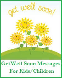 get well soon for children sle get well soon messages and wishes kids children cards
