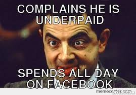 All Day Meme - funny mr bean meme complains he is underpaid spends all day on