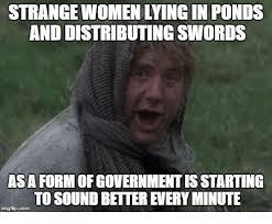 Memes With Sound - strange women lyingin ponds and distributing swords asa form