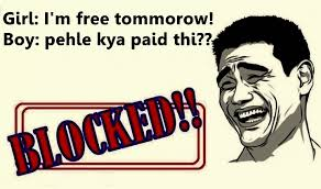 Blocked Meme - am free tomorrow blocked meme