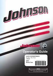 johnson outboard owners manual 2007 4 stroke 9 9 u0026 15 hp r4 rl4