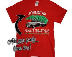 christmas shirts family christmas shirts etsy