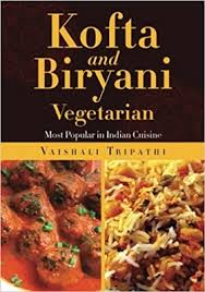 ebook cuisine and biryani most popular in indian cuisine by vaishali tripathi