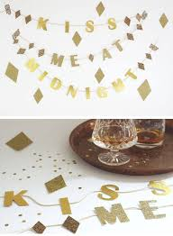 New Years Eve Party Decoration Diy by 25 Diy New Years Eve Party Ideas Craftriver