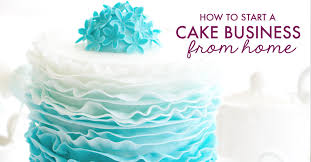 How To Start A Home Decor Business How To Start A Cake Business From Home