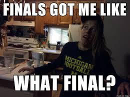 Finals Meme - student stress finals meme on imgur
