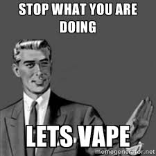 What Time Meme - the 30 best vaping memes of all time