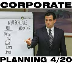 The Office Meme - 420 meme the office day off corporate planning funny weed memes