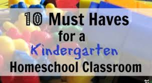 10 Must Haves For A by 10 Must Haves For A Kindergarten Classroom