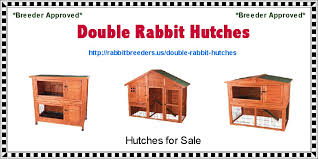 Sale Rabbit Hutches Double Rabbit Hutches Usa Rabbit Breeders