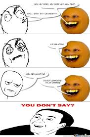 Orange Memes - annoying orange by mixer meme center